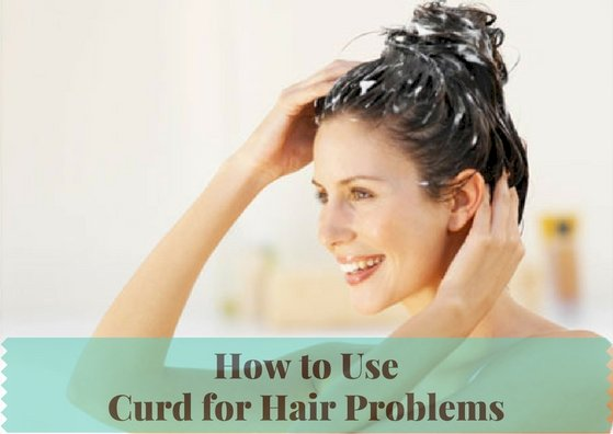 To Have Healthy Hair, How To Use Curd?